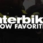 Interbike 2016: Show Favorites